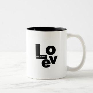 Love Mug - Love you forever