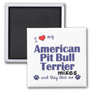 Love My Amer. Pit Bull Terrier Mixes (Multi Dogs) Refrigerator Magnets