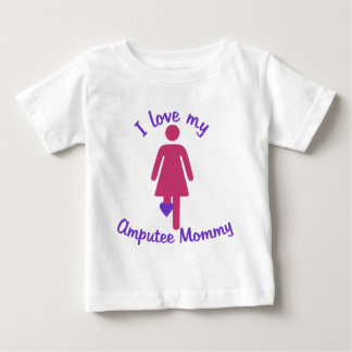Love My Amputee Mommy Baby T-Shirt