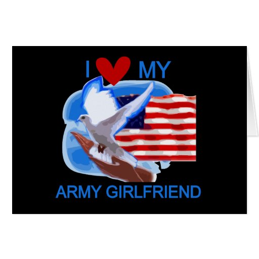 Love My Army Girlfriend T-shirts and Gifts Greeting Card