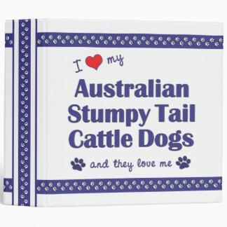 Love My Australian Stumpy Tail Cattle Dogs (Multi) 3 Ring Binder