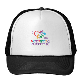 LOVE MY AUTISTIC SISTER TRUCKER HAT