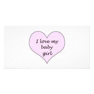 Love My Baby Girl Photo Card Template