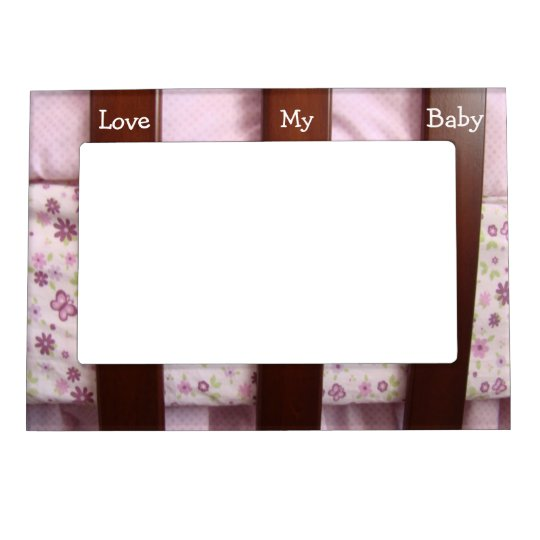 Love My Baby! magnetic Photo Frame gifts Cribs