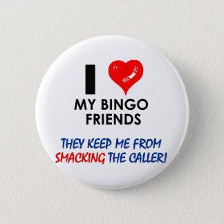 Love my Bingo Friends! Button