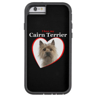 Love My Cairn Terrier iPhone Case Tough Xtreme iPhone 6 Case