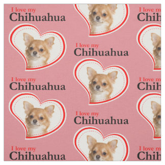 Love My Chihuahua Fabric