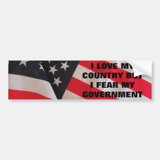 Love My Contry, But... Classic Bumper Stickers