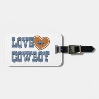 Love My Cowboy Bag Tag