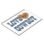 Love My Cowboy Spiral Notebook
