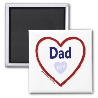 Love My Dad 2 Inch Square Magnet