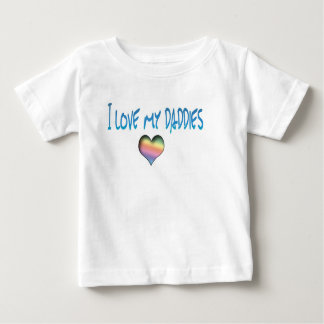 Love my Daddies -LGBTQ Equality Baby T-Shirt