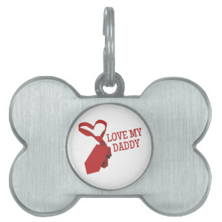 Love My Daddy Pet Name Tag
