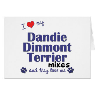 Love My Dandie Dinmont Terrier Mixes (Multi Dogs) Cards