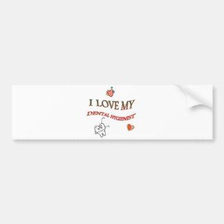 Love My Dental Hygienist Bumper Sticker