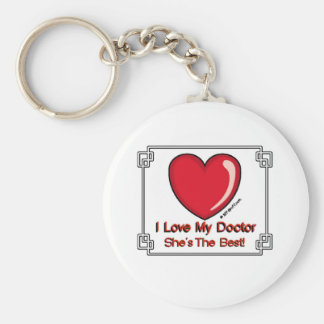 Love My Doctor - She's the Best Basic Round Button Keychain