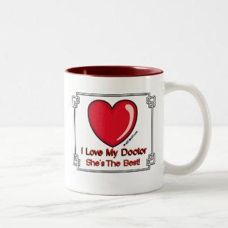 Love My Doctor - She's the Best Two-Tone Coffee Mug