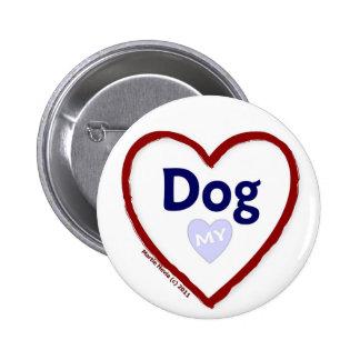 Love My Dog Pinback Button