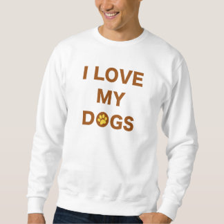Love My Dogs (brown) Sweatshirt