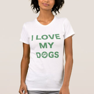 Love My Dogs Woman's T-Shirt (green)