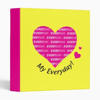 Love My Everyday 3 Ring Binder