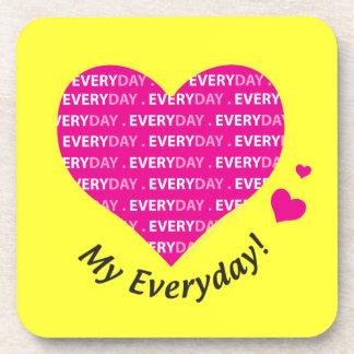 Love My Everyday Coaster