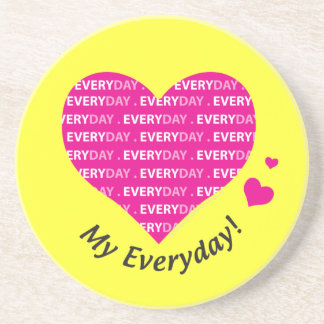 Love My Everyday Drink Coaster