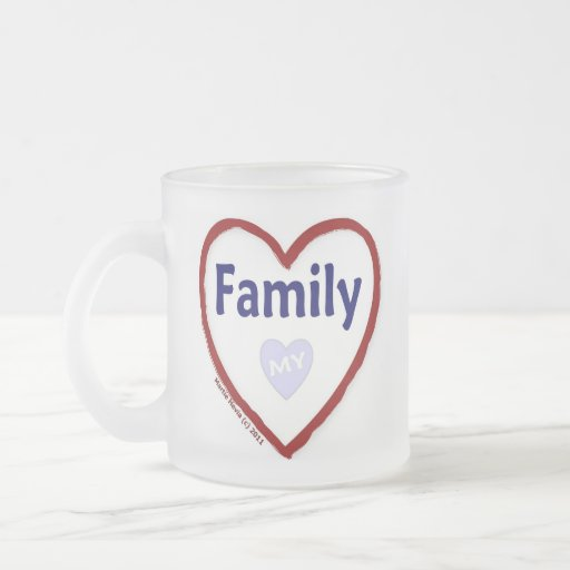 Love My Family 10 Oz Frosted Glass Coffee Mug