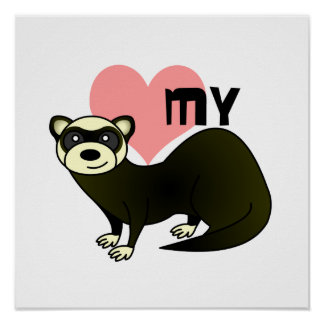 Love My Ferret - Sable Poster
