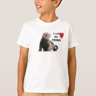 Love My Ferret Tee shirts