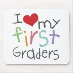 Love My First Graders Mouse Pad