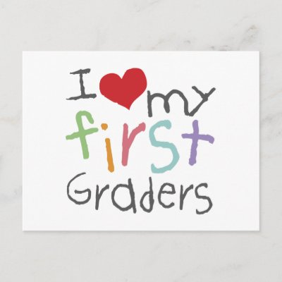 http://rlv.zcache.com/love_my_first_graders_postcard-p239843723448172876envli_400.jpg
