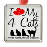 Love My FOUR Cats Metal Ornament