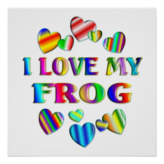 Love My Frog Poster