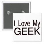 Love My Geek Pin