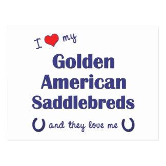 Love My Golden American Saddlebreds (Multi Horses) Postcard