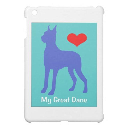 Love My Great Dane Case For The iPad Mini
