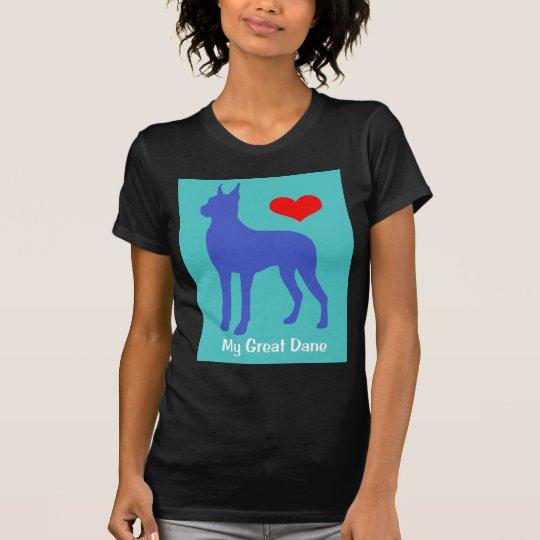 Love My Great Dane T-Shirt