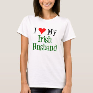 Love My irish Husband T-Shirt