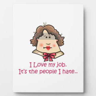 Love My Job Plaque