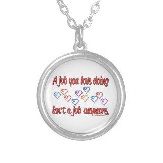 Love My Job! Round Pendant Necklace