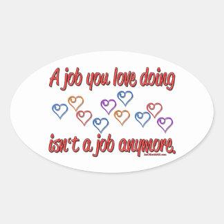 Love My Job Oval Stickers