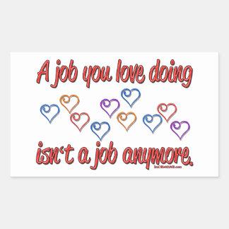 Love My Job Rectangular Sticker
