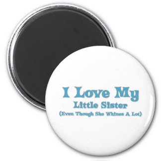 Love My Little Sister 2 Inch Round Magnet
