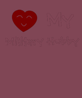 Love My Military Hubby Shirt