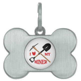 Love My Miner Pet Name Tags