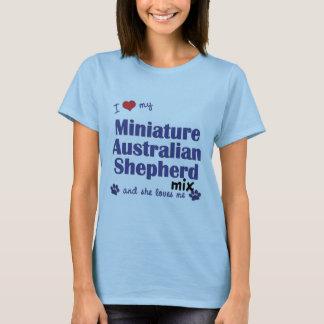 Love My Mini Australian Shepherd Mix (Female Dog) T-Shirt