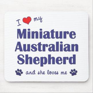 Love My Miniature Australian Shepherd (Female Dog) Mouse Pad