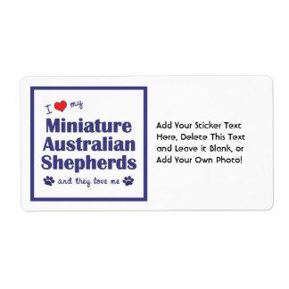 Love My Miniature Australian Shepherds (Multiple) Label