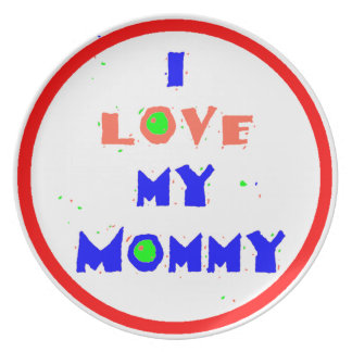 Love My Mommy Plate